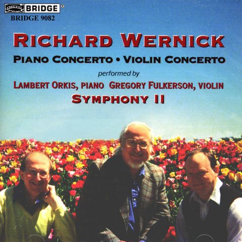 Richard Wernick <br> Concertos for Piano and Violin <BR> BRIDGE 9082