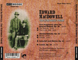 Music of Edward MacDowell <BR> BRIDGE 9089