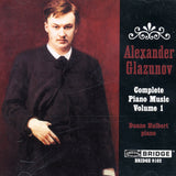 Alexander Glazunov: Music for Piano <br> Duane Hulbert, piano <BR> BRIDGE 9102