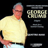 Complete Crumb Edition, Vol. 4 <br> Quattro Mani, duo pianos <BR> BRIDGE 9105