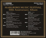 Marlboro Music Festival: 50th Anniversary Album <BR> BRIDGE 9108A/B