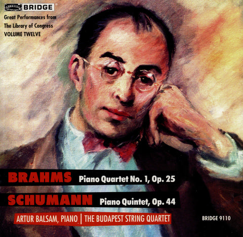 The Budapest String Quartet and Artur Balsam <br> BRIDGE 9110