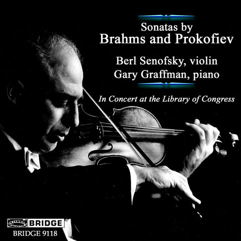 Sonatas by Brahms and Prokofiev <br> Berl Senofsky, Gary Graffman <br>  BRIDGE 9118