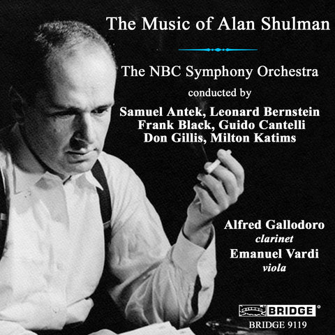 The Music of Alan Shulman <BR> BRIDGE 9119