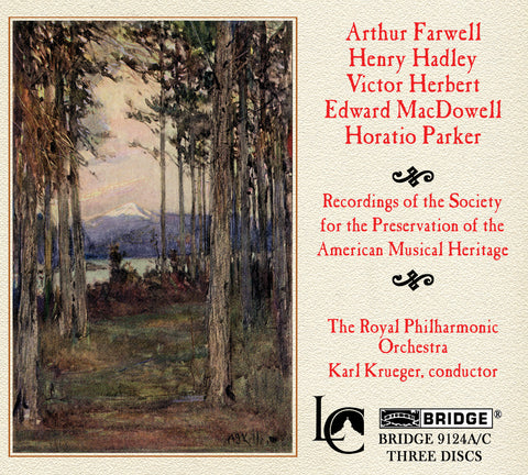 Orchestral Music of Hadley, Farwell, MacDowell, Herbert, Parker <BR> BRIDGE 9124A/C