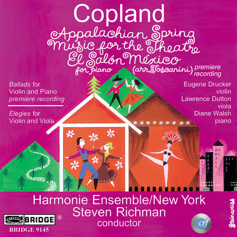 Aaron Copland <br> Rarities and Masterpieces <BR> BRIDGE 9145