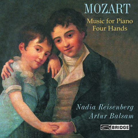 Mozart: Piano Four Hands <br> Artur Balsam, Nadia Reisenberg <BR> BRIDGE 9148