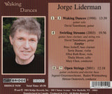 Jorge Liderman: Waking Dances <BR> BRIDGE 9150