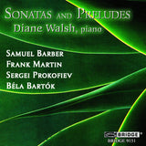 Diane Walsh: Sonatas and Preludes <BR> BRIDGE 9151