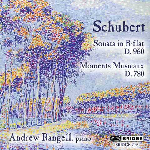 Schubert Recital <br> Andrew Rangell, piano <BR> BRIDGE 9153