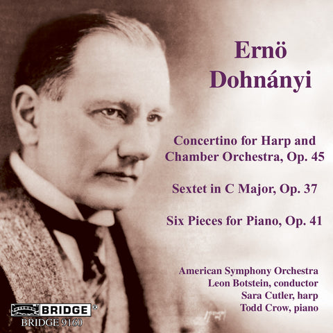 Music of Ernö Dohnányi <BR> BRIDGE 9160