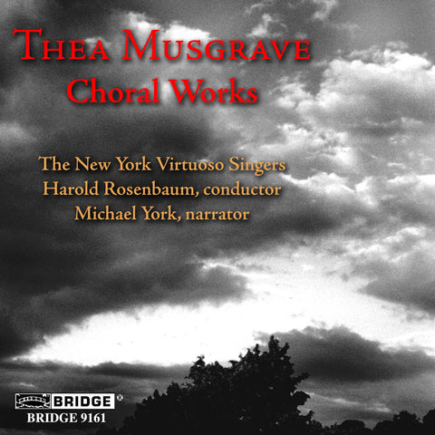 Thea Musgrave: Choral Works <BR> BRIDGE 9161