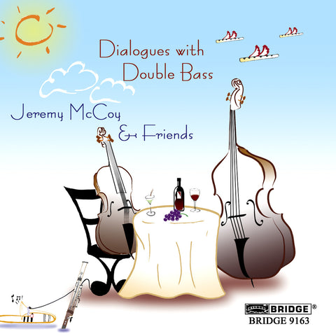 Dialogues with Double Bass <BR> BRIDGE 9163