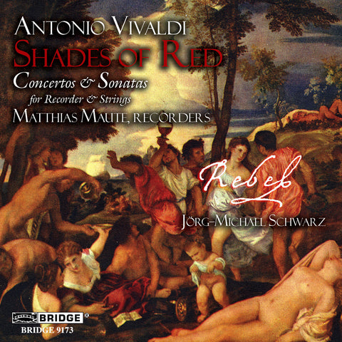 Antonio Vivaldi: Shades of Red <BR> BRIDGE 9173