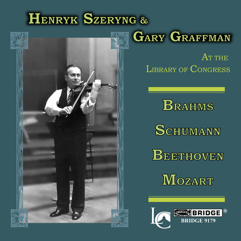 Great Performances from the Library of Congress, Vol. 22 <br> Henryk Szeryng, violin <BR> BRIDGE 9179