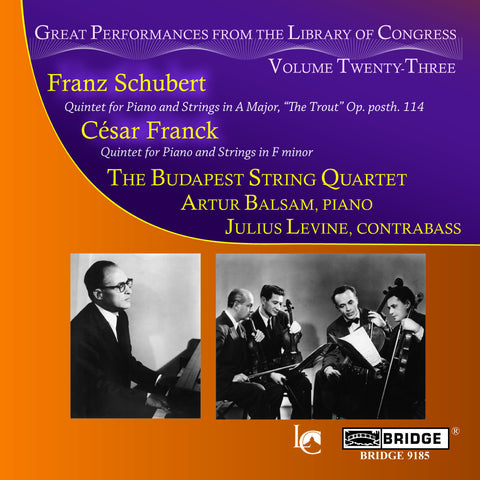 Franck and Schubert Recital <br> Great Performances, Vol. 23 <BR> BRIDGE 9185