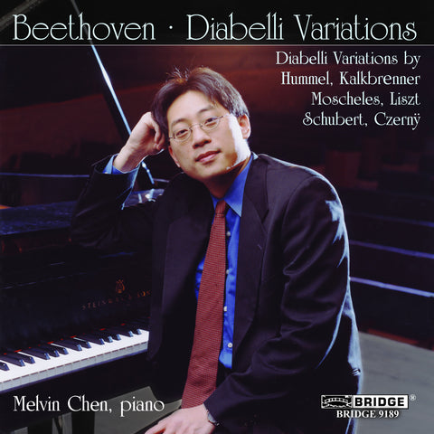 Melvin Chen: Diabelli Variations <BR> BRIDGE 9189