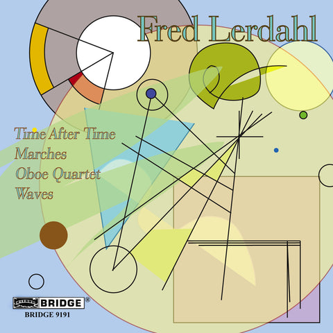 Music of Fred Lerdahl, Vol. 1 <BR> BRIDGE 9191
