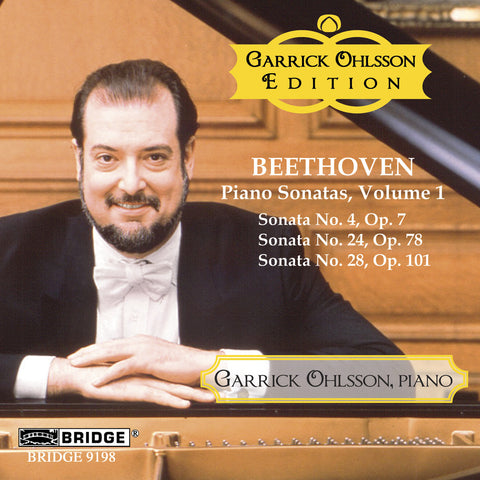 Garrick Ohlsson: Beethoven Sonatas, Vol. 1 <BR> BRIDGE 9198