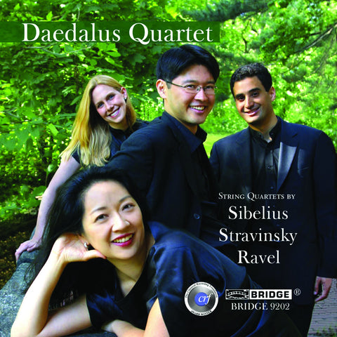 The Daedalus Quartet <br> Music of Sibelius, Stravinsky and Ravel <BR> BRIDGE 9202