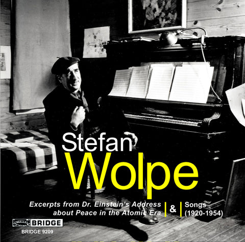 Stefan Wolpe, Vol. 3 <br> Songs (1920-1954) <BR> BRIDGE 9209