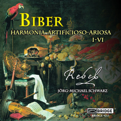REBEL: Music of Biber <BR> BRIDGE 9213
