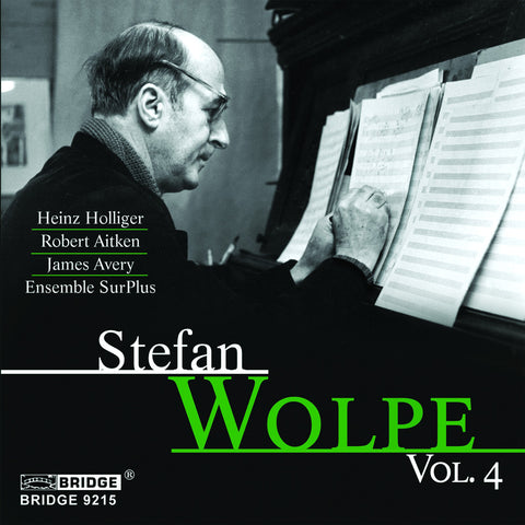 Music of Stefan Wolpe, Vol. 4 <BR> BRIDGE 9215