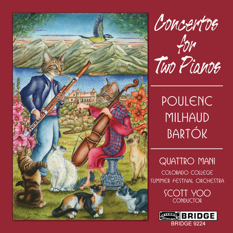 Concertos for Two Pianos <br> Quattro Mani, duo pianos <BR> BRIDGE 9224