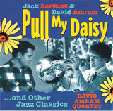 Pull My Daisy and Other Jazz Classics <BR> BRIDGE 9234