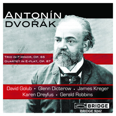 Chamber Music of Antonín Dvořák <BR> BRIDGE 9242