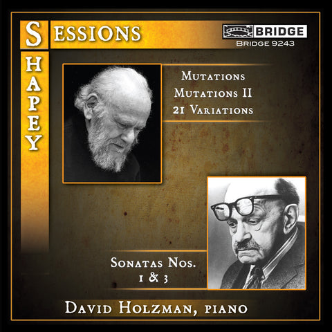 David Holzman: Music of Sessions and Shapey <BR> BRIDGE 9243