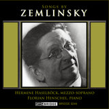 Songs by Zemlinsky <BR> BRIDGE 9244