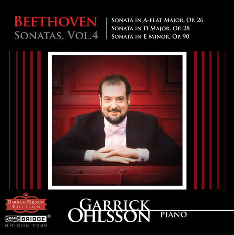 Garrick Ohlsson: Beethoven Sonatas, Vol. 4 <BR> BRIDGE 9249