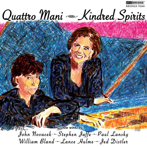 Quattro Mani: Kindred Spirits <BR> BRIDGE 9260