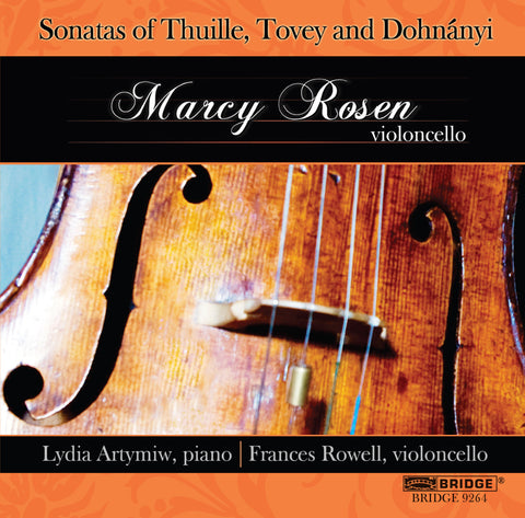 Cello Sonatas of Thuille, Tovey and Dohnányi <BR> BRIDGE 9264