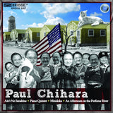 Ain't No Sunshine: Music of Paul Chihara <BR> BRIDGE 9267