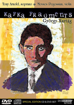 György Kurtág: Kafka Fragments <BR> BRIDGE 9270A/B