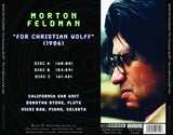 Morton Feldman: For Christian Wolff <BR> BRIDGE 9279A/C