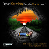 David Starobin: Favorite Tracks, Vol. 2 <BR> BRIDGE 9292