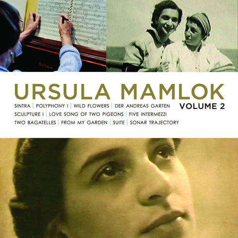 Music of Ursula Mamlok, Vol. 2 <BR> BRIDGE 9293