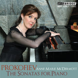 Anne-Marie McDermott: Prokofiev - The Sonatas for Piano <BR> BRIDGE 9298A/C