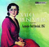 Nadia Reisenberg, piano at Carnegie Hall <BR> BRIDGE 9304A/B
