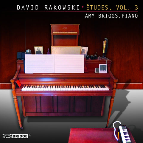 David Rakowski: Etudes for Piano, Vol. 3 <BR> BRIDGE 9310