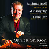 Garrick Ohlsson: Music of Rachmaninoff, Prokofiev and Mussorgsky <BR> BRIDGE 9320
