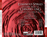 Chinary Ung: Luminous Spirals <BR> BRIDGE 9321