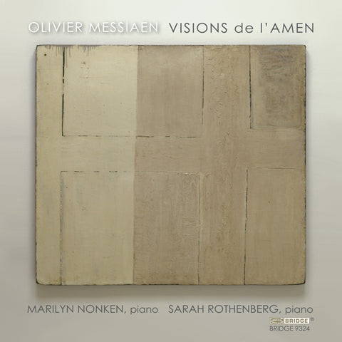 Olivier Messiaen: Visions de l'Amen (1943) <BR> BRIDGE 9324