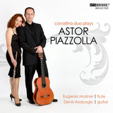Cavatina Duo: Music of Astor Piazzolla <BR> BRIDGE 9330