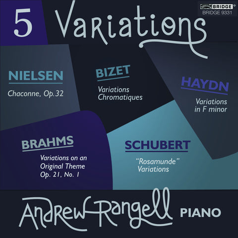 Andrew Rangell: 5 Variations <BR> BRIDGE 9331