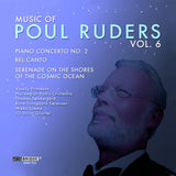 Music of Poul Ruders, Vol. 6 <BR> BRIDGE 9336