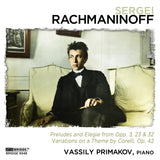 Rachmaninoff Recital; Vassily Primakov, piano <BR> BRIDGE 9348